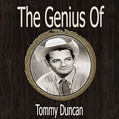 The Genius of Tommy Duncan by Tommy Duncan