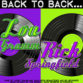 Back To Back: Lou Gramm & Rick Springfield by Various Artists