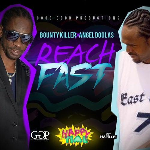 Reach Fast - Single by Bounty Killer