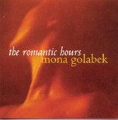 The Romantic Hours von Mona Golabek