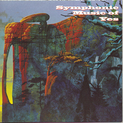 Symphonic Music Of Yes by London Philharmonic Orchestra