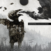 Dead End Kings - Deluxe Edition by Katatonia