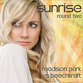 Sunrise - Round Two by Madison Park