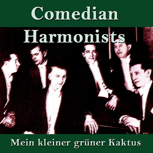 mein kleiner gr ner kaktus by the comedian harmonists. Black Bedroom Furniture Sets. Home Design Ideas