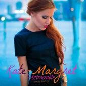 Untraceable (DJ Luciano Remixes) van Kate-Margret