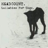 Lullabies for Dogs von Headcount