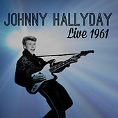 Johnny Halliday Live 1961 de Johnny Hallyday