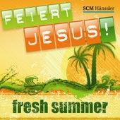 Feiert Jesus! Fresh Summer by Daveman