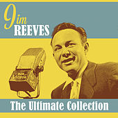 The Ultimate Collection by Jim Reeves