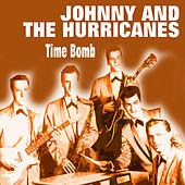 Johnny and the Hurricanes - Time Bomb de Johnny & The Hurricanes