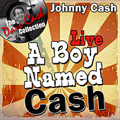 A Boy Named Cash Live - [The Dave Cash Collection] de Johnny Cash