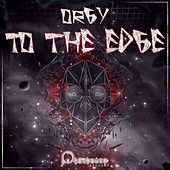 To The Edge by Orgy