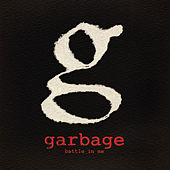 Battle In Me von Garbage