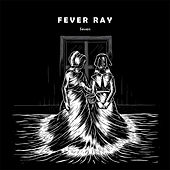 Seven by Fever Ray