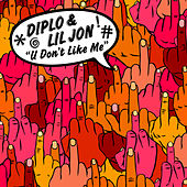 U Don't Like Me von Diplo
