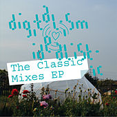 Idealistic (The Classic Mixes) by Digitalism