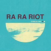 Dying Is Fine (Radio Edit) von Ra Ra Riot