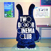 Something Good Can Work by Two Door Cinema Club