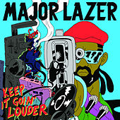 Keep It Goin' Louder (Manny Radio Mix) von Major Lazer