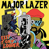 Keep It Goin' Louder von Major Lazer