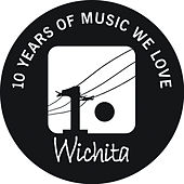 Wichita Recordings - 10th Anniversary Compilation von Various Artists