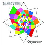 On Your Own von James Yuill