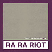 Ghost Under Rocks (Radio Edit) von Ra Ra Riot