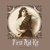 Hard Believer / Waltz For Richard von First Aid Kit