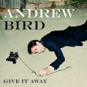 Give It Away de Andrew Bird