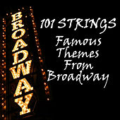 Famous Themes from Broadway de 101 Strings Orchestra