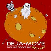 The Light Side of the Deja Moon by Various Artists