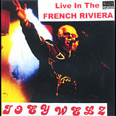 Live in the French Riviera by Joey Welz
