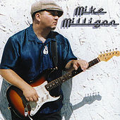 When I Get There by Mike Milligan