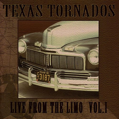 Live From The Limo Vol. 1 by Texas Tornados