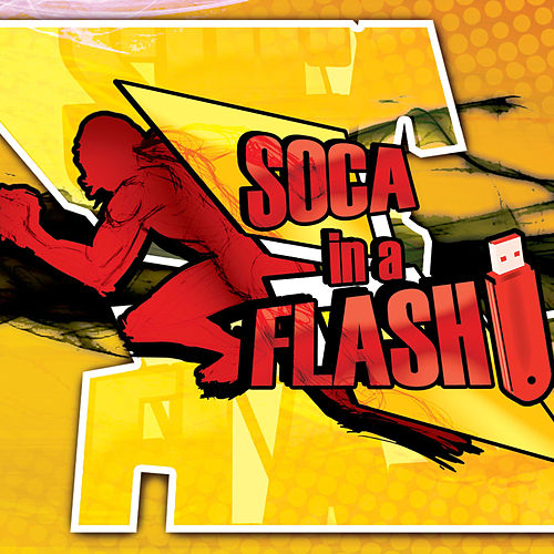 Soca in a Flash by Various Artists