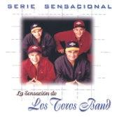 Serie Sensacional Tropical Los Toros Band by Los Toros Band