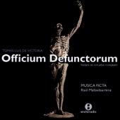 Tomas Luis De Victoria:  Officium Defuntorum - Musica Ficta - Raul Mallavibarrena by Musica Ficta