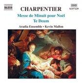 CHARPENTIER: Messe de Minuit pour Noel / Te Deum von Aradia Ensemble