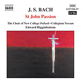 BACH, J.S.: St. John Passion by Oxford New College Choir
