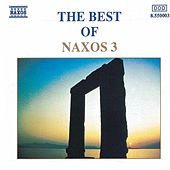 BEST OF NAXOS 3 by Various Artists