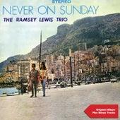 Never On Sunday (Original Album Plus Bonus Tracks 1961) by Ramsey Lewis