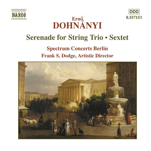 DOHNANYI: Serenade for String Trio / Sextet by Spectrum Concerts