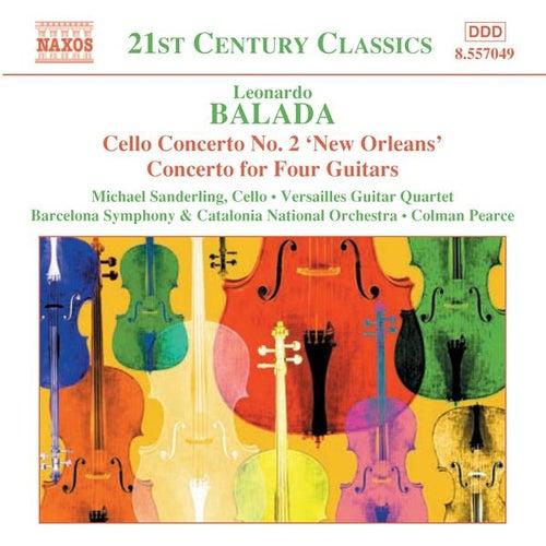 BALADA: Cello Concerto No. 2 / Concerto for Four Guitars / Celebracio by Various Artists