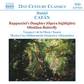CATAN: Rappaccini's Daughter (Highlights) / Obsidian Butterfly by Mexico City Philharmonic Orchestra