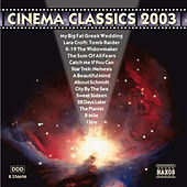 CINEMA CLASSICS 2003 by Various Artists