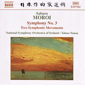 MOROI: Symphony No. 3, Op. 25 / Sinfonietta, Op. 24 / Two Symphonic Movements, Op. 22 by Ireland National Symphony Orchestra