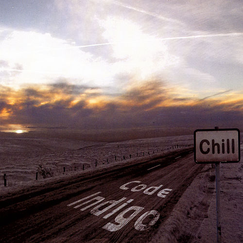 CHILL by Code Indigo