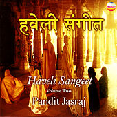 Haveli Sangeet, Vol. 2 by Pandit Jasraj