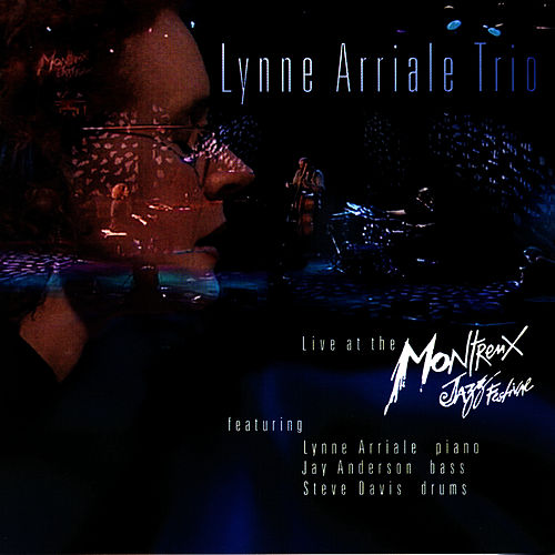 Live At Montreux by Lynne Arriale