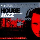 House Jazz Masters by Von Mondo